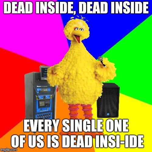 Wrong Lyrics Karaoke Big Bird Imgflip