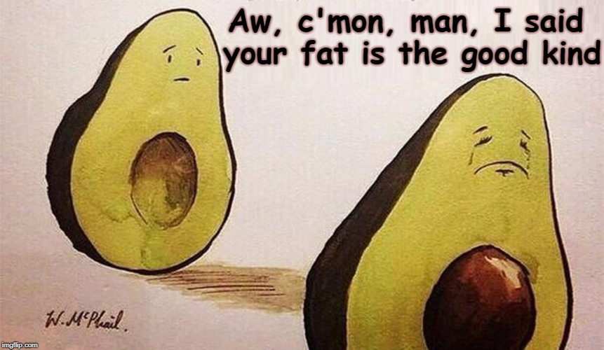 "Never Use the Word ""Fat"" in a Compliment 