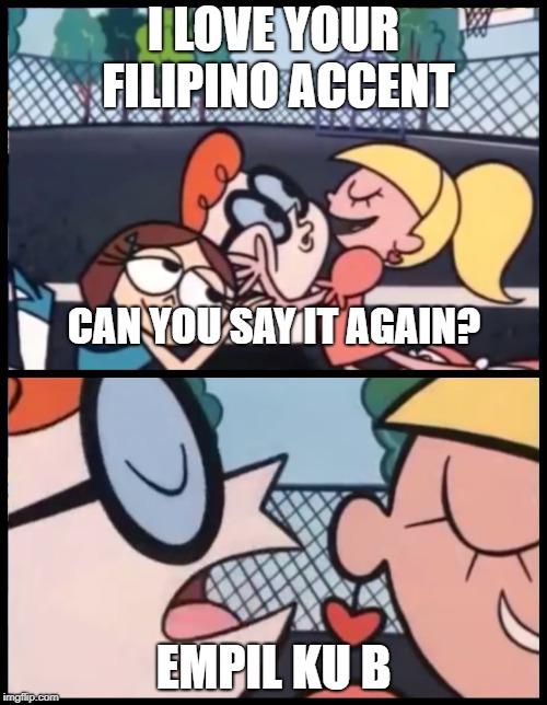 Say It Again Dexter Imgflip