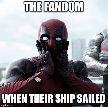Deadpool Surprised | THE FANDOM WHEN THEIR SHIP SAILED | image tagged in memes,deadpool surprised | made w/ Imgflip meme maker