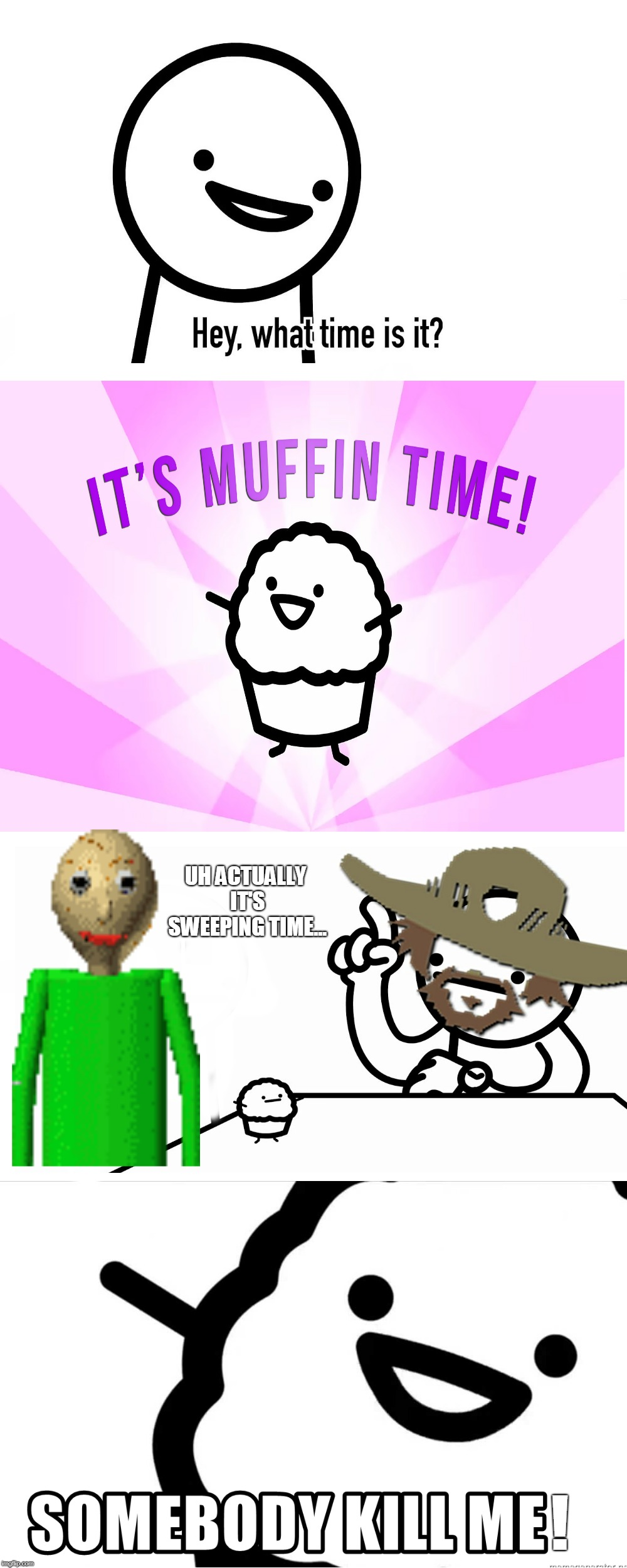It's Sweeping Time! | UH ACTUALLY IT'S SWEEPING TIME... ! | image tagged in memes,it's muffin time,asdfmovie,baldi's basics | made w/ Imgflip meme maker