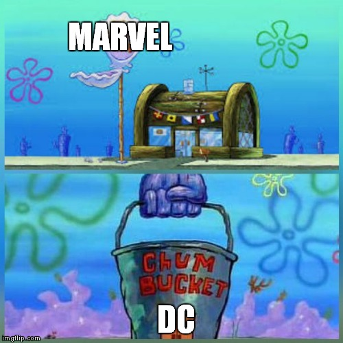 Krusty Krab Vs Chum Bucket | MARVEL DC | image tagged in memes,krusty krab vs chum bucket | made w/ Imgflip meme maker