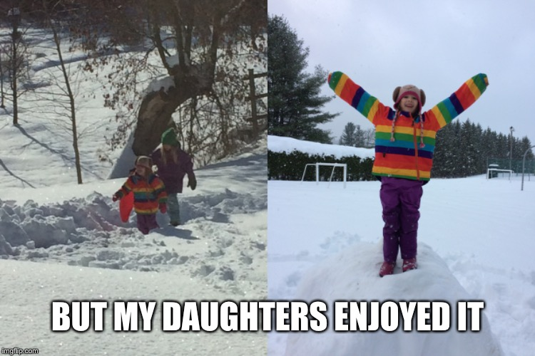 BUT MY DAUGHTERS ENJOYED IT | made w/ Imgflip meme maker