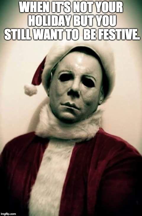 Michael Myers Holiday Spirit Imgflip