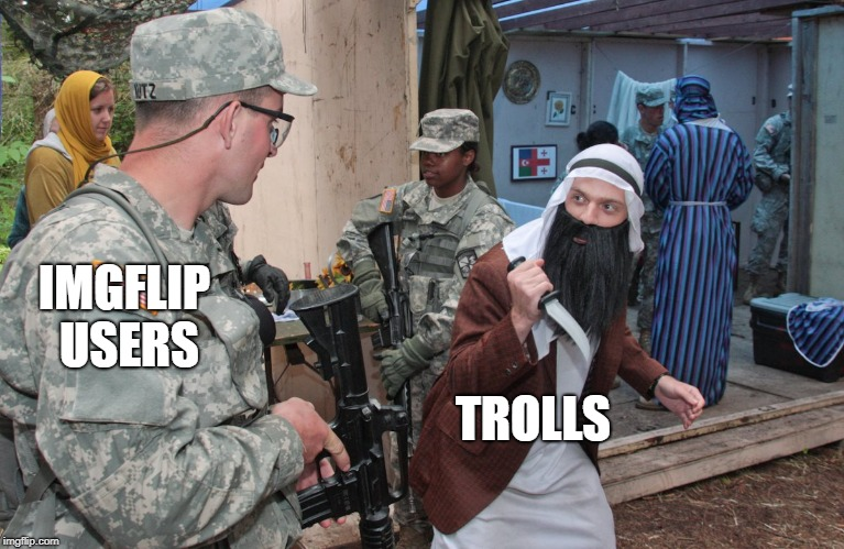 OPFOR arab with a knife | IMGFLIP USERS TROLLS | image tagged in opfor arab with a knife | made w/ Imgflip meme maker