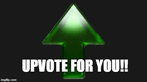 Upvote | UPVOTE FOR YOU!! | image tagged in upvote | made w/ Imgflip meme maker