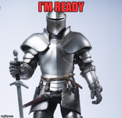 I'M READY | made w/ Imgflip meme maker