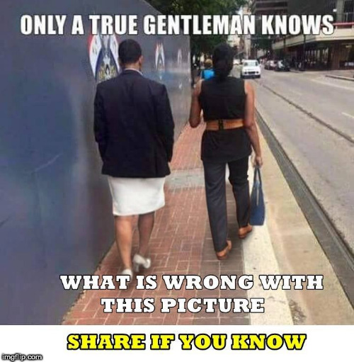 image tagged in gentleman,gentlemen,memes,wrong,trading places,men and women | made w/ Imgflip meme maker