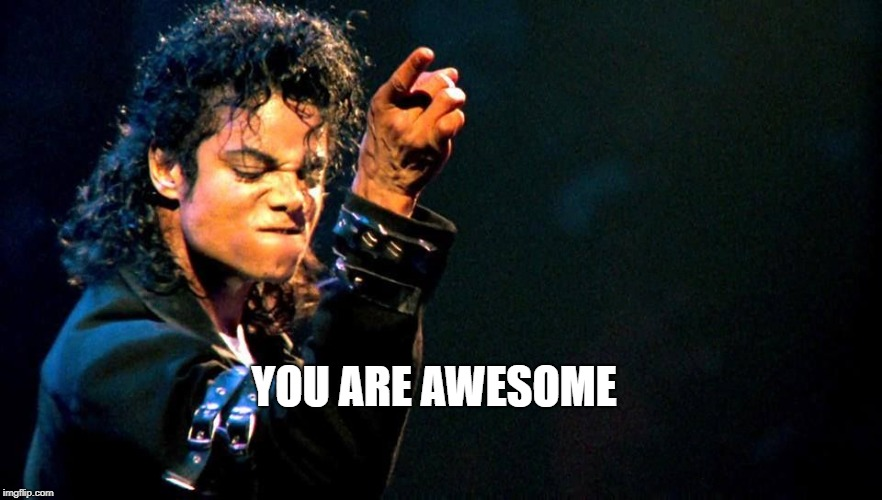 "Michael Jackson ""you are awesome"" 
