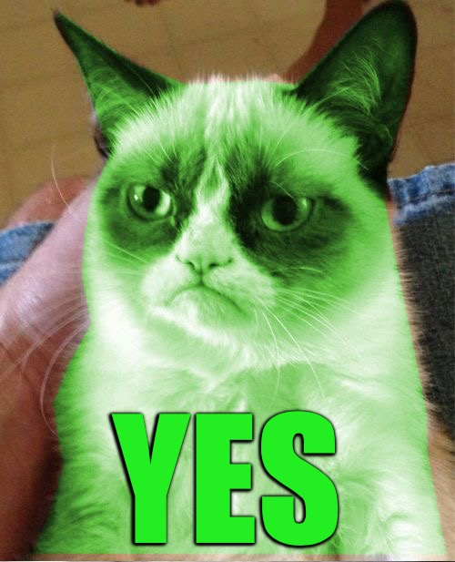 Radioactive Grumpy | YES | image tagged in radioactive grumpy | made w/ Imgflip meme maker