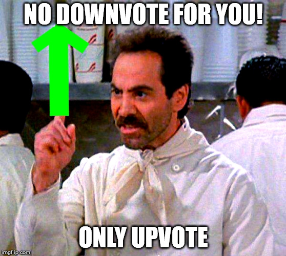 upvote for you | NO DOWNVOTE FOR YOU! ONLY UPVOTE | image tagged in upvote for you | made w/ Imgflip meme maker