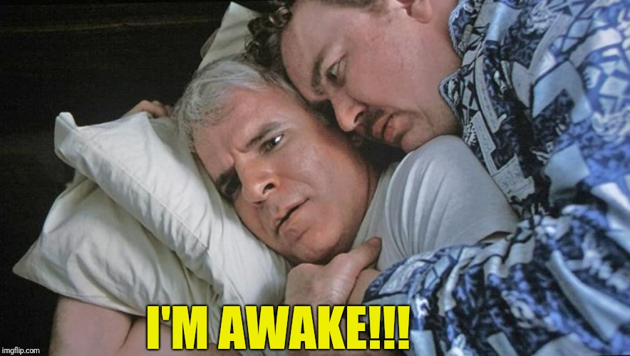 I'M AWAKE!!! | made w/ Imgflip meme maker