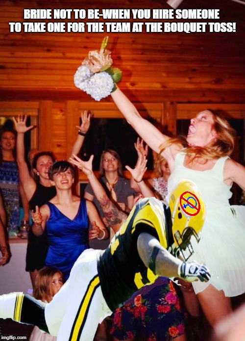 Wedding Bouquet Whisperer gets decleated by best man for hire!  | BRIDE NOT TO BE-WHEN YOU HIRE SOMEONE TO TAKE ONE FOR THE TEAM AT THE BOUQUET TOSS! | image tagged in funny memes,hilarious memes,wedding crashers,weddings,catching the bouquet | made w/ Imgflip meme maker