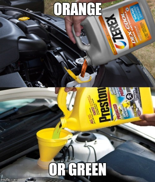 ORANGE OR GREEN | image tagged in mountain dew antifreeze | made w/ Imgflip meme maker