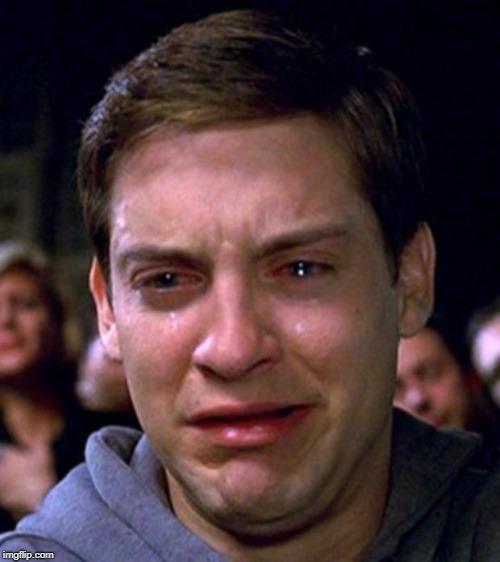 crying peter parker | image tagged in crying peter parker | made w/ Imgflip meme maker
