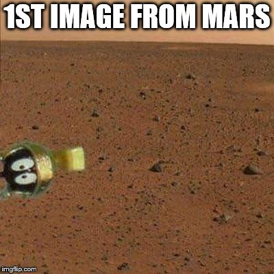 1ST IMAGE FROM MARS | image tagged in mars,nasa | made w/ Imgflip meme maker