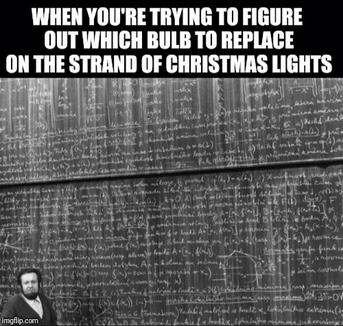 Which bulb is it?! | image tagged in christmas tree,math,lightbulb | made w/ Imgflip meme maker