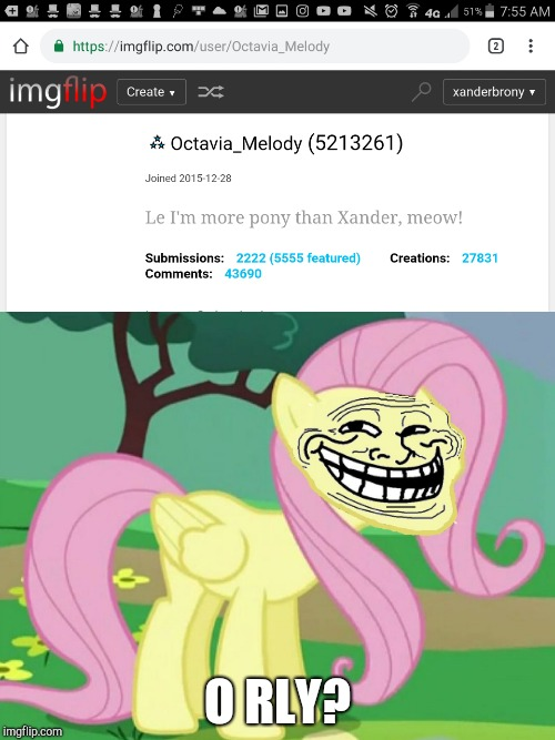 Octavia will never match my pony level! | O RLY? | image tagged in fluttertroll,memes,octavia_melody,xanderbrony,ponies | made w/ Imgflip meme maker