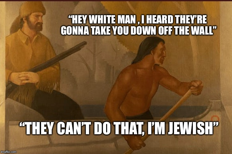 "St. Paul |  ""HEY WHITE MAN , I HEARD THEY'RE GONNA TAKE YOU DOWN OFF THE WALL""; ""THEY CAN'T DO THAT, I'M JEWISH"" 