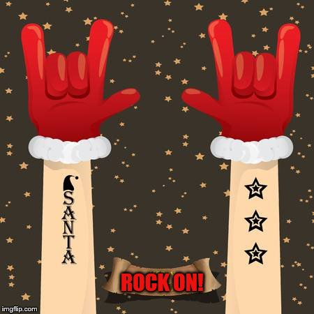 ROCK ON! | made w/ Imgflip meme maker
