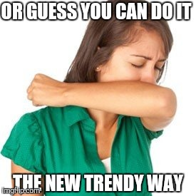 OR GUESS YOU CAN DO IT THE NEW TRENDY WAY | made w/ Imgflip meme maker
