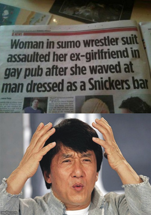 It takes all sorts | image tagged in jackie chan confused,news | made w/ Imgflip meme maker