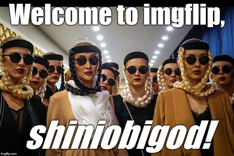 Yes, we're different | Welcome to imgflip, shiniobigod! | image tagged in yes we're different | made w/ Imgflip meme maker