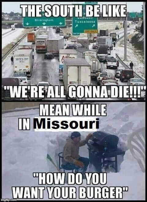 Thats just how we roll in KC MO! | . | image tagged in winter,bbq | made w/ Imgflip meme maker