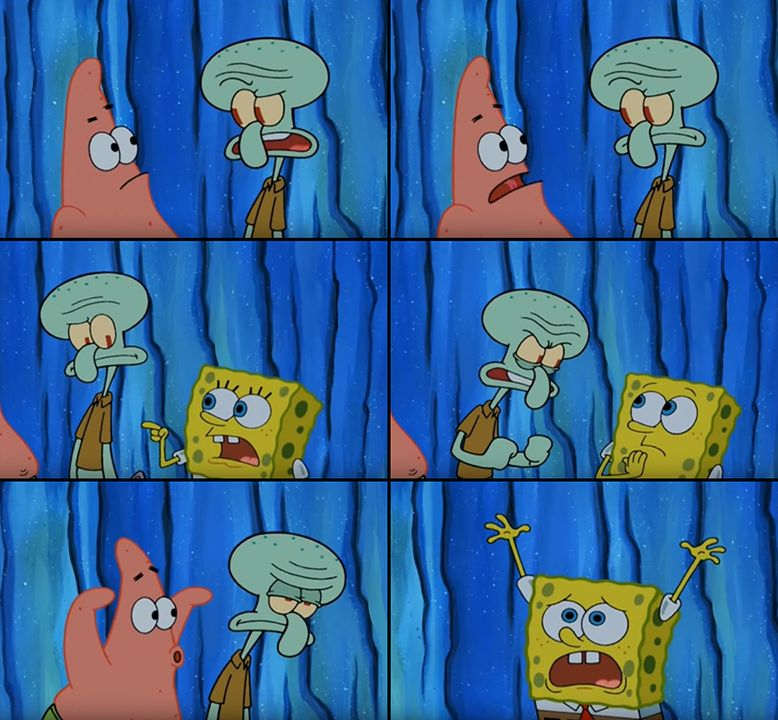 Stop it, Patrick! You're Scaring Him! Blank Meme Template