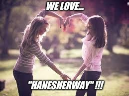 "Friendship | WE LOVE... ""HANESHERWAY"" !!! 