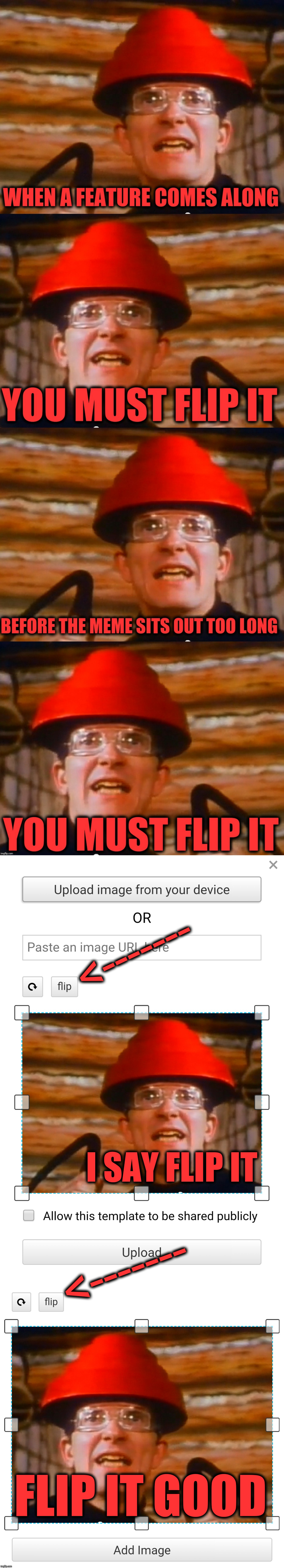"Another new ""Add Image"" option in the Meme Generator.  Crack that flip! 