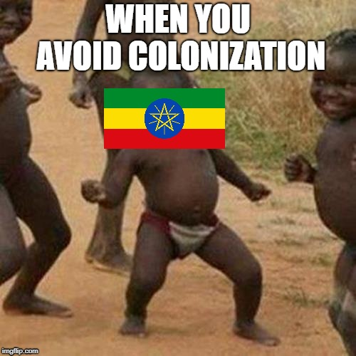 Suck It, Berlin! | WHEN YOU AVOID COLONIZATION | image tagged in memes,third world success kid | made w/ Imgflip meme maker