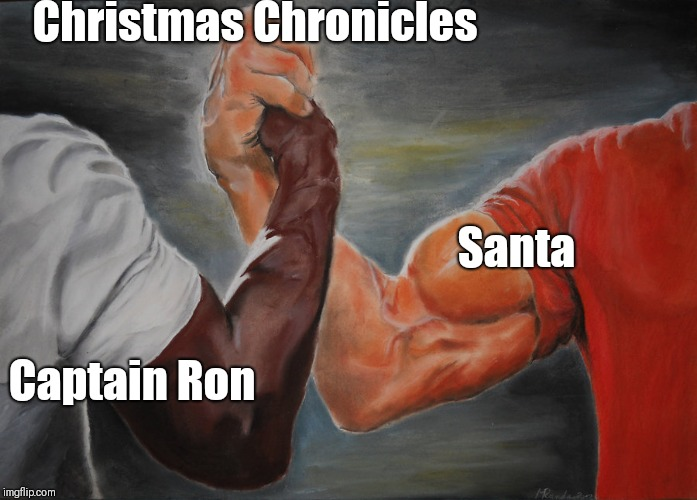 Predator Handshake |  Christmas Chronicles; Santa; Captain Ron | image tagged in predator handshake | made w/ Imgflip meme maker