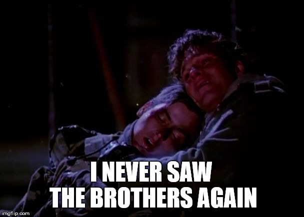 I NEVER SAW THE BROTHERS AGAIN | image tagged in jed and matt | made w/ Imgflip meme maker