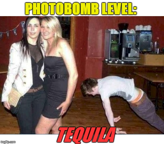 I'm Not As Think As You Drunk I Am!!! | PHOTOBOMB LEVEL: TEQUILA | image tagged in bar,girls,tequila,drunk,floor | made w/ Imgflip meme maker