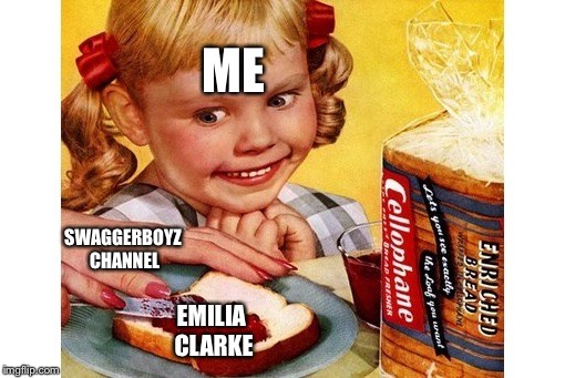 Apparently Swaggerboyz has a crush on Emilia Clarke and He told me! Spread it like blitzkreig in Poland! #AXE | EMILIA CLARKE ME SWAGGERBOYZ CHANNEL | image tagged in spread,emilia clarke,shipping,memes,crush | made w/ Imgflip meme maker