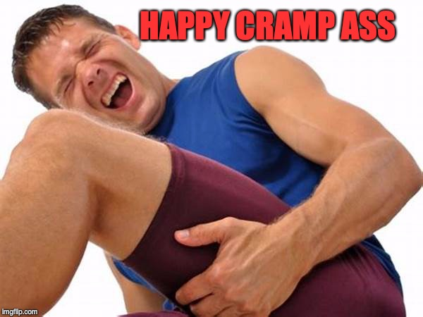 Happy Cramp Ass | HAPPY CRAMP ASS | image tagged in holidays | made w/ Imgflip meme maker