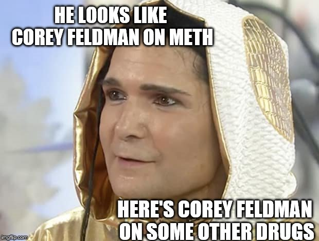 HE LOOKS LIKE COREY FELDMAN ON METH HERE'S COREY FELDMAN ON SOME OTHER DRUGS | made w/ Imgflip meme maker