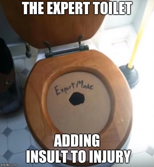 Sniper Mode | THE EXPERT TOILET ADDING INSULT TO INJURY | image tagged in memes,funny,toilet,sniper,level expert | made w/ Imgflip meme maker