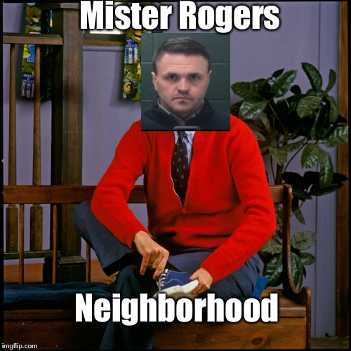 Mr. Rogers | Mister Rogers Neighborhood | image tagged in mr rogers | made w/ Imgflip meme maker