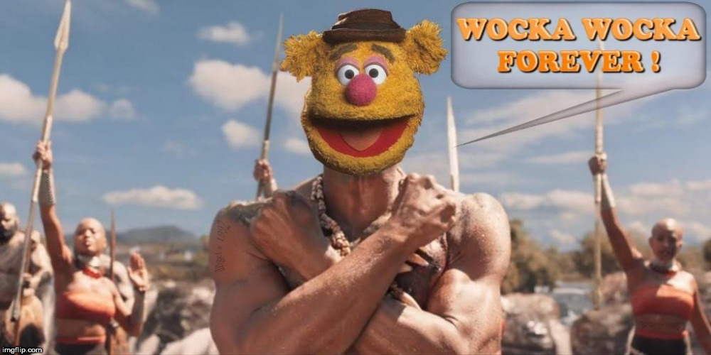 image tagged in muppets,fozzie bear,wakanda,marvel comics,the muppets,black panther | made w/ Imgflip meme maker