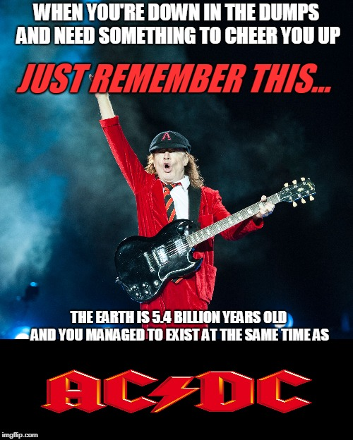 LONG LIVE ROCK!!! | image tagged in ac/dc,angus young,rock and roll | made w/ Imgflip meme maker