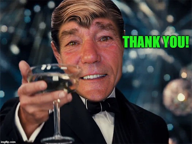 THANK YOU! | image tagged in kewlew | made w/ Imgflip meme maker