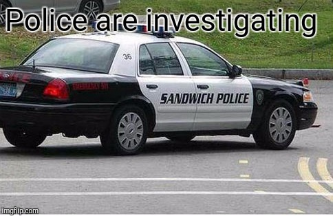 Police are investigating | made w/ Imgflip meme maker