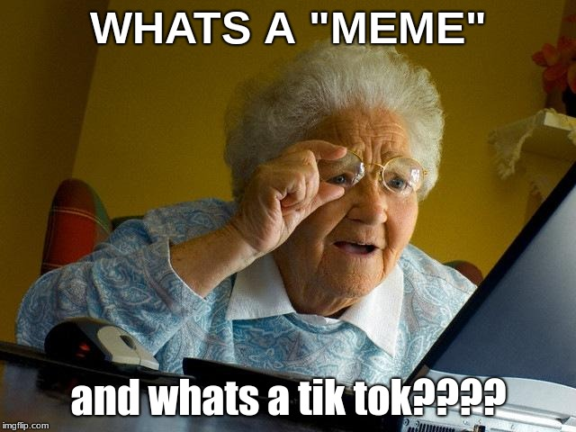 "Grandma Finds The Internet | WHATS A ""MEME"" and whats a tik tok???? 
