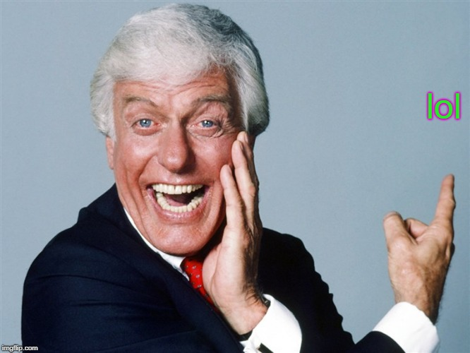 laughing dick van dyke | lol | image tagged in laughing | made w/ Imgflip meme maker