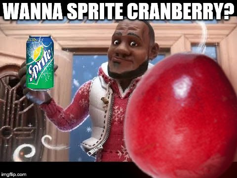 Sprite meme | WANNA SPRITE CRANBERRY? | image tagged in sprite,christmas,cranberry,black guy | made w/ Imgflip meme maker