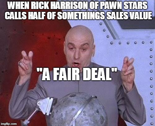 "Rick's ""Fair Deal""  