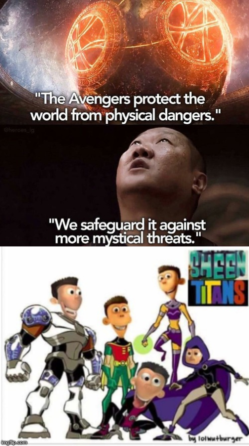 We safeguard it against more mystical threats sheen titans | image tagged in sheen,jimmy neutron,planet sheen,memes,doctor strange | made w/ Imgflip meme maker