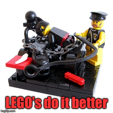 LEGO's do it better | made w/ Imgflip meme maker